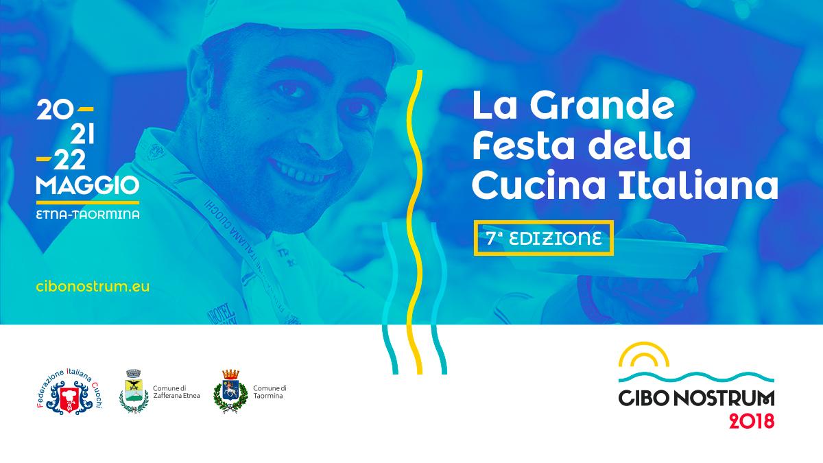 Cibo Nostrum 2018 – La Grande Festa della Cucina Italiana